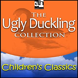 The Ugly Duckling Collection Audible Audiobook – Unabridged