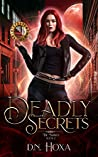 Deadly Secrets (The Marked Book, #2)