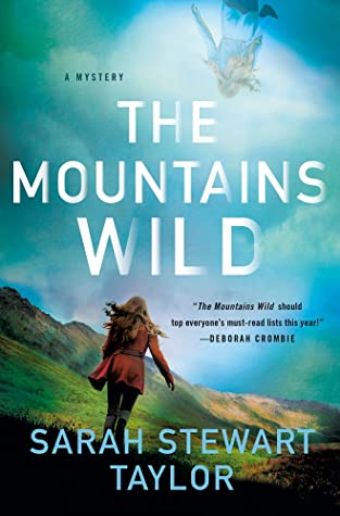 The Mountains Wild (Maggie D'arcy, #1)