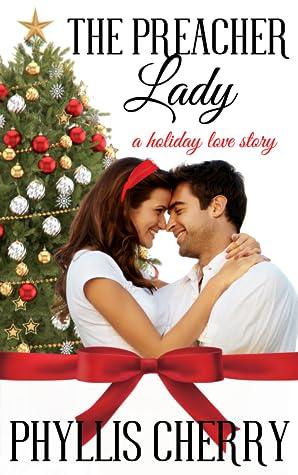 The Preacher Lady (A Heartwarming Sweet Christian Romance)
