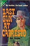 Last Gun at Cabresto