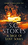 A Siege Of Lost Souls (Strife Of Souls #2)