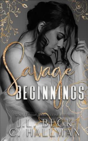 Savage Beginnings (The Moretti Crime Family, #1)