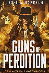 Guns of Perdition (The Armageddon Showdown Book 1)