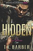 HIDDEN (The Twin Bay Saga)