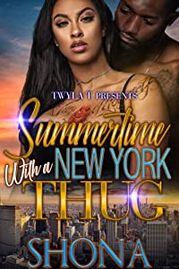 Summertime With A New York Thug