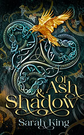 Of Ash & Shadow by Sarah King