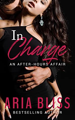 In Charge: An After-Hours Affair (Book 1)
