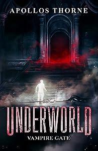 Vampire Gate (Underworld, #5)