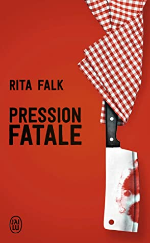 Pression fatale  by Rita Falk