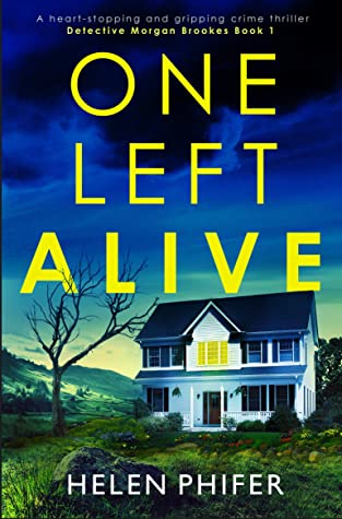 One Left Alive (Detective Morgan Brookes #1)