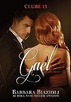 Gael (Série Clube 13 Livro 1)