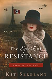 The Spark of Resistance (Women Spies #4)