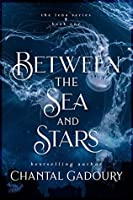 Between the Sea and Stars (Lena, #1)