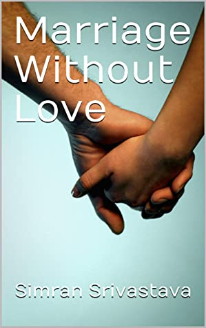 Marriage Without Love
