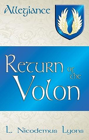 Return of the Volon by L. Nicodemus Lyons