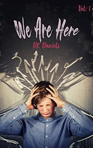 We Are Here: Vol 1