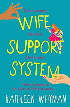 Wife Support System by Kathleen Whyman