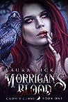Morrigan's Blood  (Crow's Curse #1)