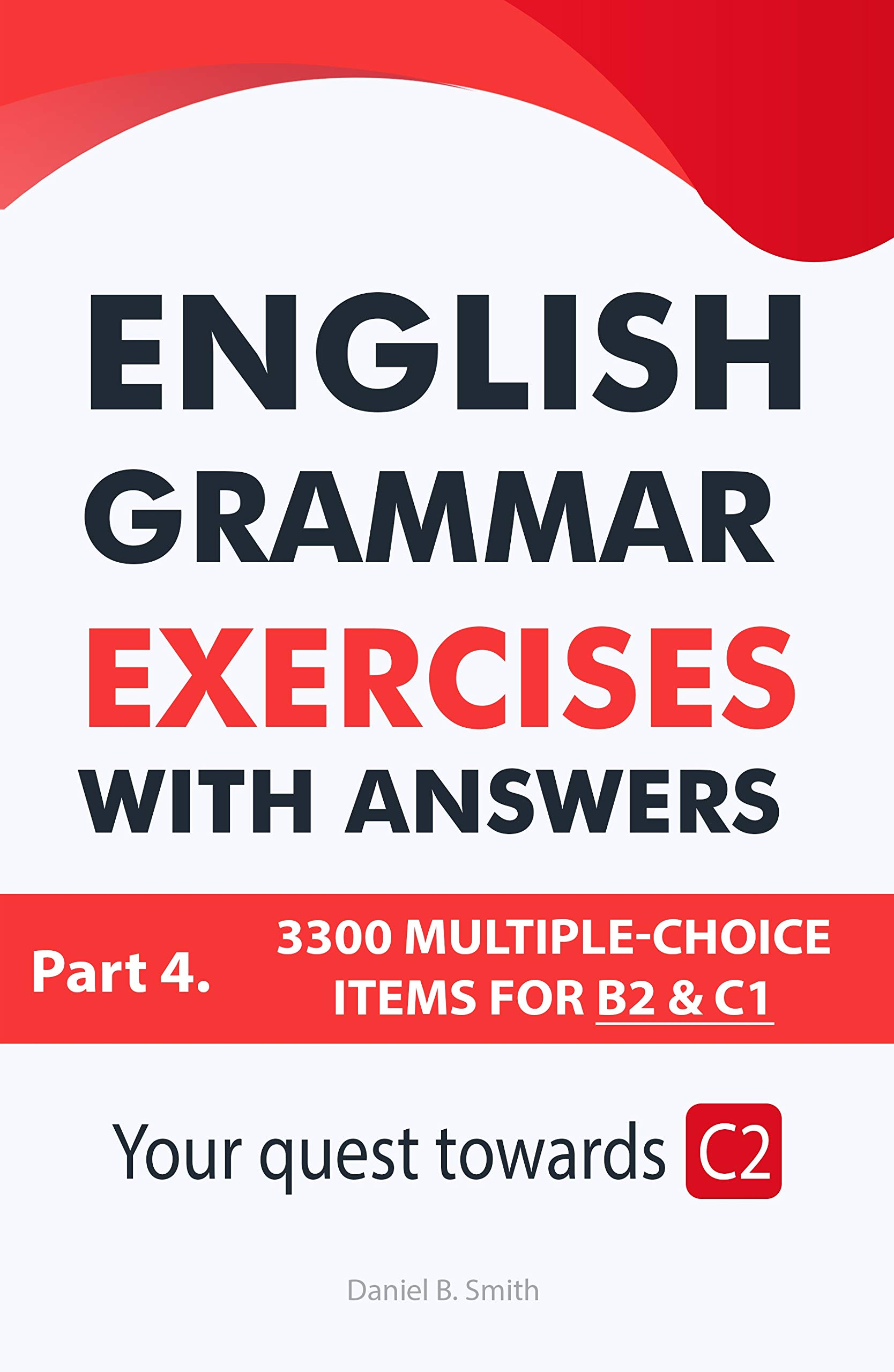 English Grammar Exercises with answers Part 4  Your quest towards C2
