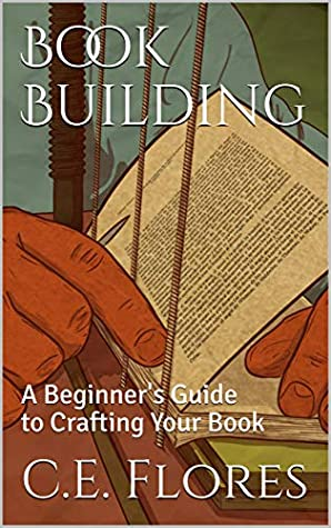 Book Building: A Beginner's Guide to Crafting Your Book