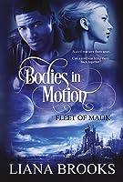 Bodies In Motion (Fleet Of Malik)