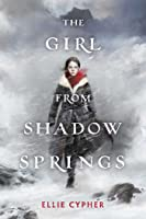The Girl from Shadow Springs