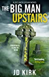 The Big Man Upstairs (DCI Logan Crime Thrillers, #7)