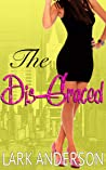 The Dis-Graced (Beguiling a Billionaire #5)