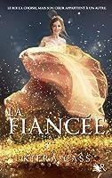 La Fiancée (La Fiancée, #1)