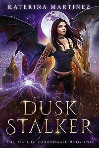 Dusk Stalker (The Devil of Harrowgate, #2)
