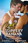 Ringo, Slippery B...