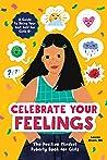 Celebrate Your Feelings by Lauren Rivers MS