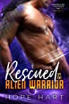 Rescued by the Alien Warrior (Warriors of Agron #7)