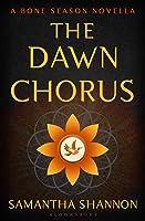 The Dawn Chorus (The Bone Season, #3.5)