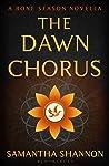 Book cover for The Dawn Chorus (The Bone Season, #3.5)
