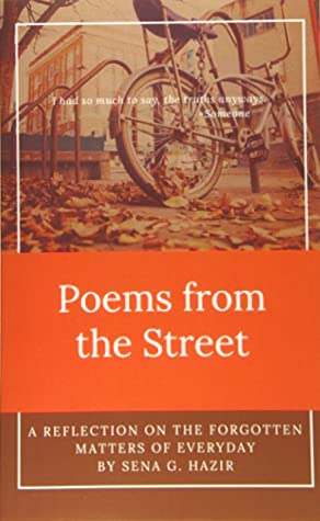 Poems from the Street: A Reflection on the Forgotten Matters of Everyday