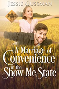 A Marriage of Convenience in the Show Me State (Cowboy Crossing Western Sweet Romance #5)
