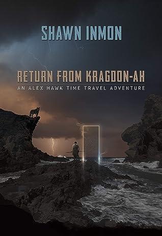An Alex Hawk Time Travel Adventure