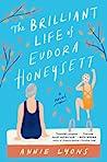 The Brilliant Life of Eudora Honeysett by Annie Lyons