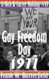 Gay Freedom Day, 1977 (A Nick & Carter Holiday Book 13)