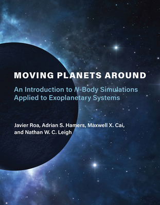 Moving Planets Around An Introduction to N-Body Simulations Applied to Exoplanetary Systems