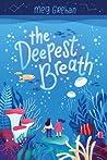 The Deepest Breath by Meg Grehan