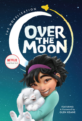 Over the Moon: The Novelization
