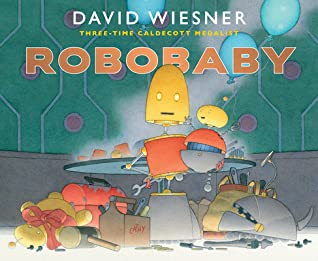 Robobaby by David Wiesner