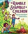 The Ramble Shamble Children - Christina Soontornvat