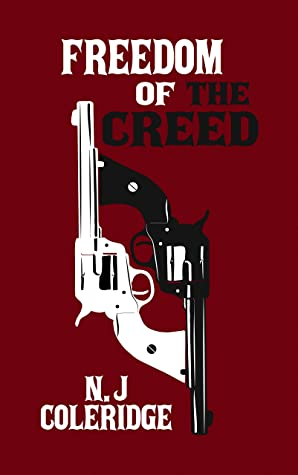 Freedom of the Creed (The Family Creed Series Book 1)
