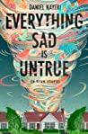 Everything Sad Is...