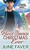 The Best Cowboy Christmas Ever (Garrett Family Saga, #1)