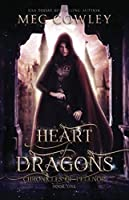 Heart of Dragons (Chronicles of Pelenor: Rise of Saradon)